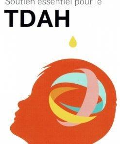 Livret sur l'usage des huiles pour TDAH